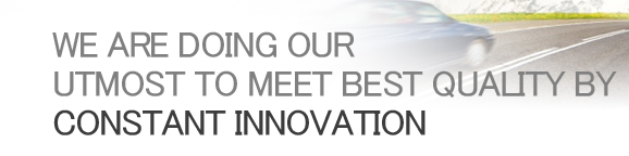 WE ARE DOING OUR BEST TO MEET BEST QUALITY BY INNOVATION